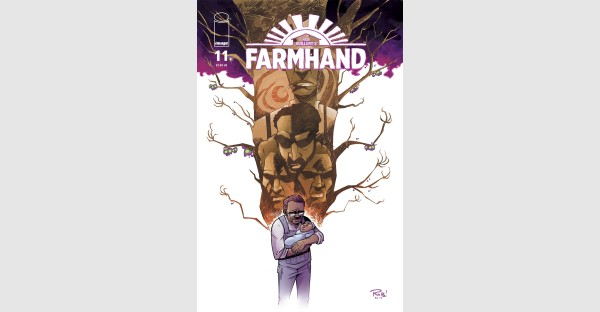 FARMHAND SPROUTS NEW TERRORS IN UPCOMING STORY ARC THIS NOVEMBER FROM IMAGE COMICS