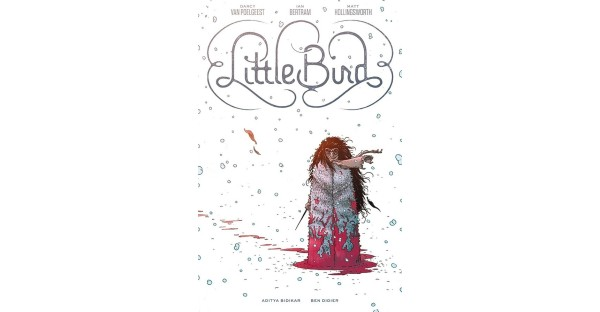 LITTLE BIRD SERIES TO BE COLLECTED INTO HARDCOVER EDITION AVAILABLE THIS NOVEMBER
