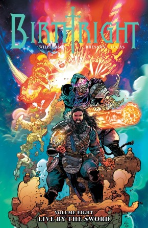 Birthright, Vol. 8: Live By The Sword TP