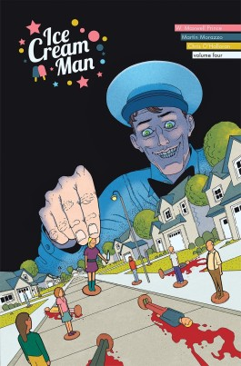 Ice Cream Man, Vol. 4: Tiny Lives TP
