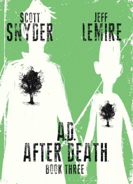 A.D. After Death: Book 3