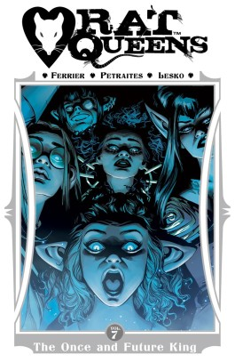 Rat Queens, Vol. 7: The Once and Future King TP