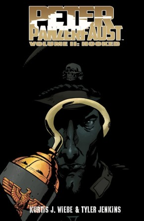 Peter Panzerfaust, Vol. 2: Hooked TP