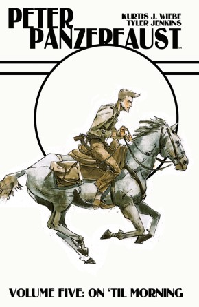 Peter Panzerfaust, Vol. 5: On 'Til Morning TP