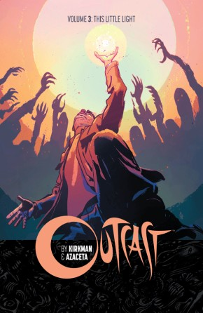 Outcast By Kirkman & Azaceta, Vol. 3 TP