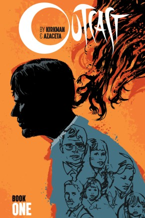 Outcast By Kirkman & Azaceta, Book 1 HC