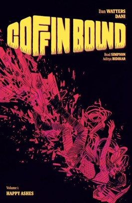 Coffin Bound, Vol. 1: Happy Ashes TP