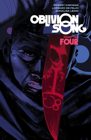 Oblivion Song By Kirkman & De Felici, Vol. 4 TP