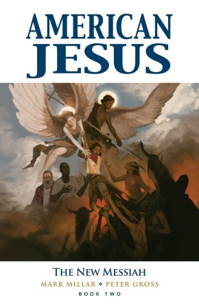 American Jesus, Vol. 2: The New Messiah TP