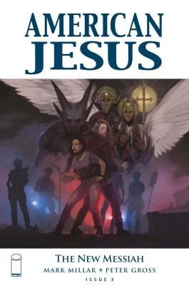 American Jesus: The New Messiah #3