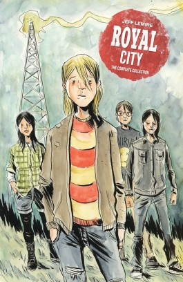 Royal City: The Complete Collection HC