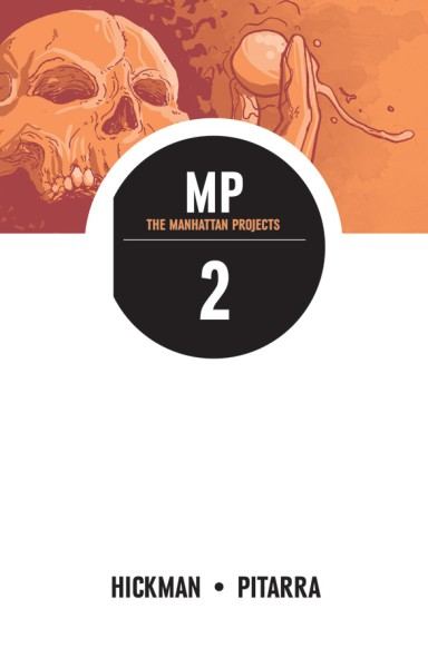 The Manhattan Projects, Vol. 2 TP