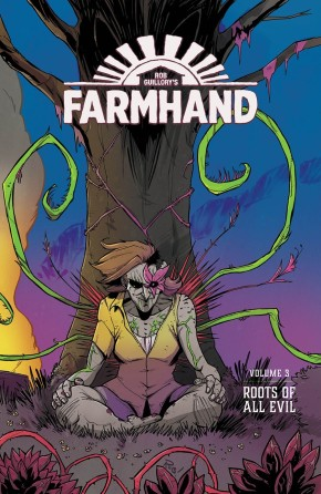 Farmhand, Vol. 3: Roots Of All Evil TP
