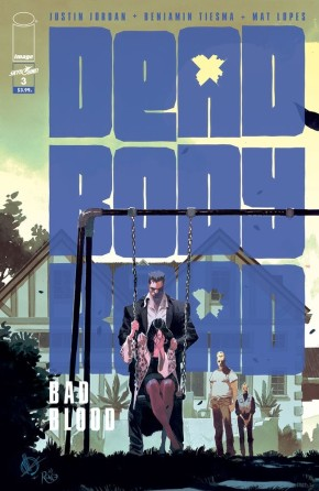 Dead Body Road: Bad Blood #3 (of 6)