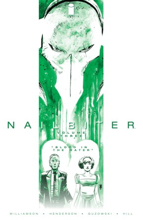 Nailbiter, Vol. 3: Blood In The Water TP
