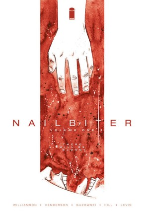 Nailbiter, Vol. 1: There Will Be Blood TP