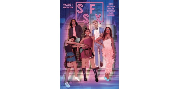 BITCH PLANET MEETS HUSTLERS IN TINA HORN'S UPCOMING SFSX, VOL. 1 TRADE PAPERBACK OUT THIS JULY