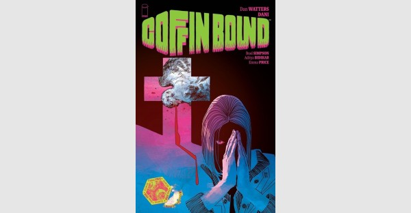 COFFIN BOUND BRINGS READERS DEADLY KILLERS, DIRT SANDWICHES, AND A BREAKNECK NEW STORY ARC THIS AUGUST