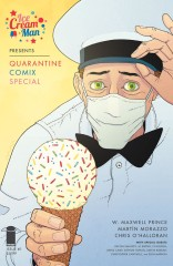 Ice Cream Man Presents: Quarantine Comix Special #1