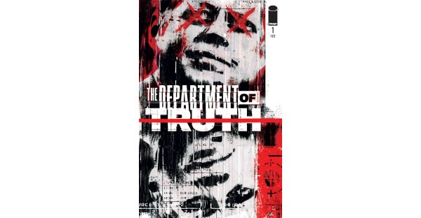 JAMES TYNION IV ANDMARTIN SIMMONDS DEBUT NEW IMAGE COMICS SERIES—THE DEPARTMENT OF TRUTH—THIS SEPTEMBER