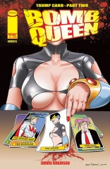 Bomb Queen: Trump Card #2 (of 4)