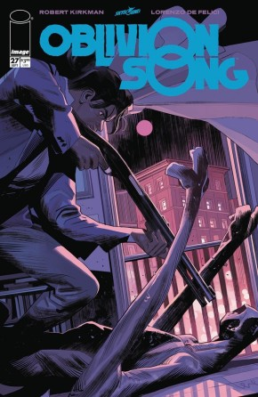 Oblivion Song By Kirkman & De Felici #27