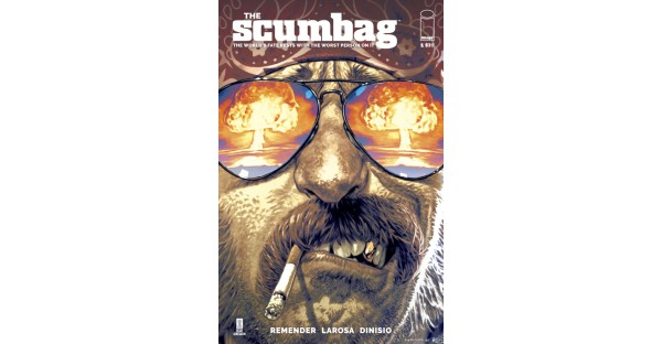 BESTSELLING CREATOR RICK REMENDER, WHO BROUGHT FANS DEADLY CLASS AND BLACK SCIENCE, LAUNCHES NEW SERIES THE SCUMBAG THIS OCTOBER