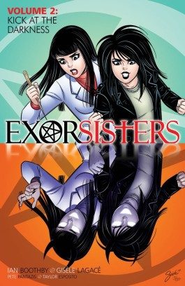 Exorsisters, Vol. 2: Kick At The Darkness TP