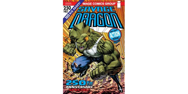 RECORD BREAKING SAVAGE DRAGON #250 ISSUE SELLS OUT AT DISTRIBUTOR, RUSHED BACK TO PRINT