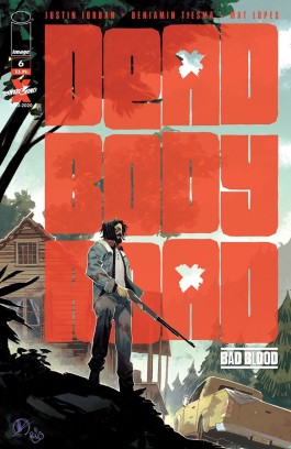 Dead Body Road: Bad Blood #6 (OF 6)
