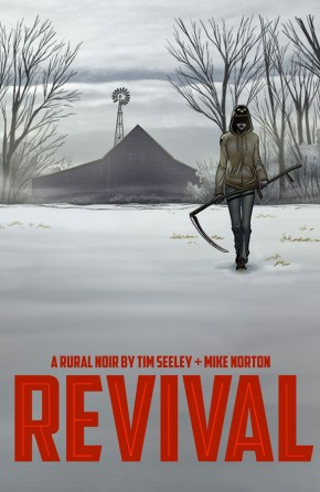 Revival, Vol. 1: You're Among Friends TP