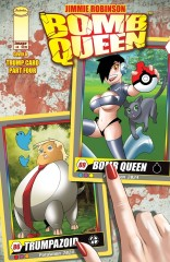 Bomb Queen: Trump Card #4 (of 4)
