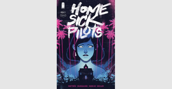 THE HAUNTING OF HILL HOUSE MEETS PAPER GIRLS IN NEW SERIES HOME SICK PILOTS OUT THIS DECEMBER FROM IMAGE COMICS