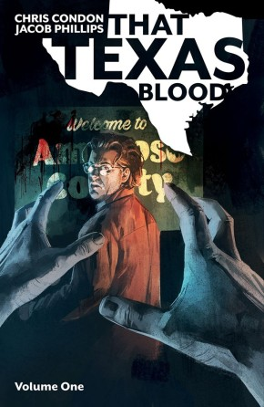 That Texas Blood, Vol. 1 TP