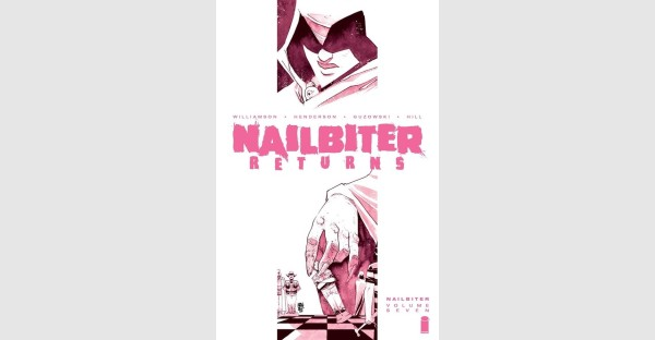 NAILBITER, VOL. 7 TRADE PAPERBACK COLLECTS NAILBITER: RETURNS STORY ARC IN TIME FOR HALLOWEEN