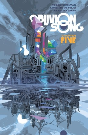 Oblivion Song By Kirkman & De Felici, Vol. 5 TP