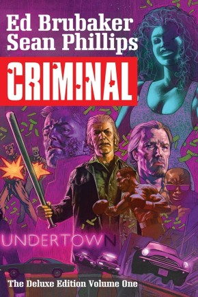 Criminal Deluxe Edition, Vol. 1 HC