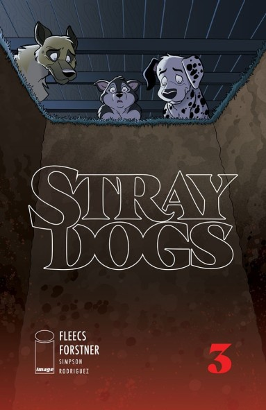 Stray Dogs #3