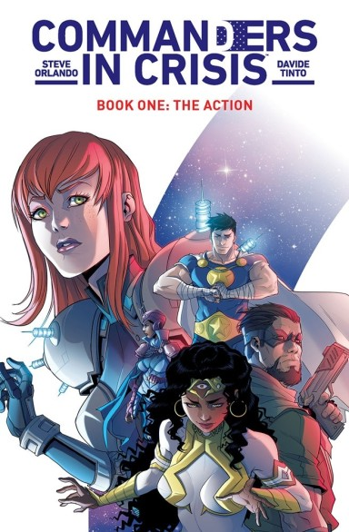 Commanders in Crisis, Vol. 1: The Action TP