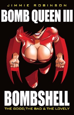 Bomb Queen, Vol. III: Bombshell: The Good The Bad & The Lovely TP