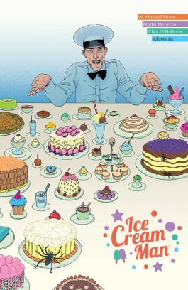 Ice Cream Man, Vol. 6: Just Desserts TP