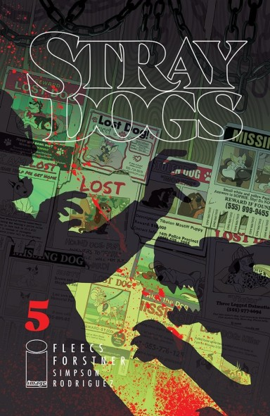 Stray Dogs #5 (of 5)