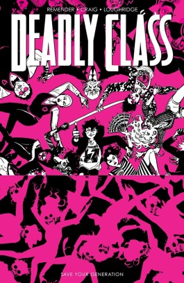 Deadly Class, Vol. 10: Save Your Generation TP