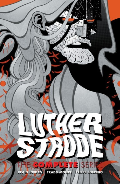 Luther Strode: The Complete Series TP