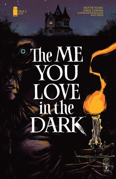 The Me You Love In The Dark #2 (of 5)