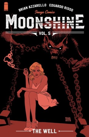 Moonshine, Vol. 5: The Well TP