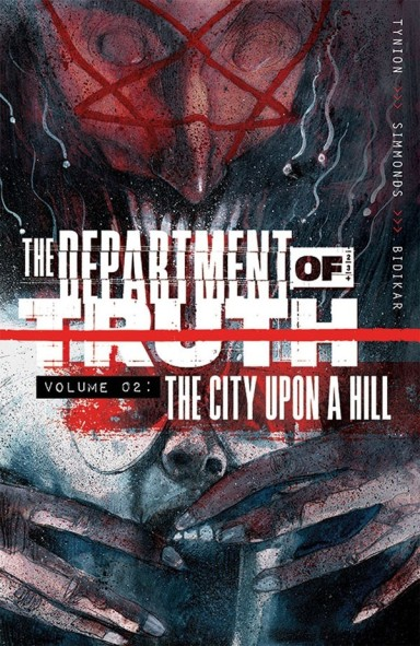 The Department of Truth, Vol. 2: The City Upon a Hill TP