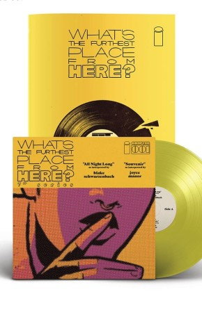 """What's The Furthest Place From Here? #1 Deluxe Edition With 7"""" Record"""