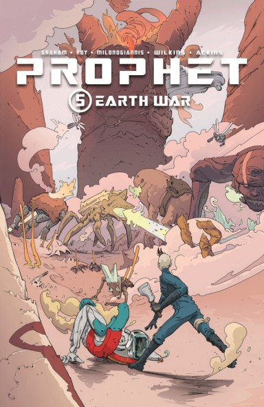 Prophet, Vol. 5: Earth War TP