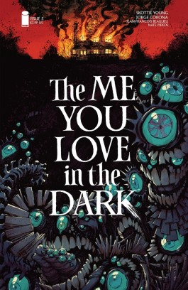 THE ME YOU LOVE IN THE DARK  #5 (OF 5)